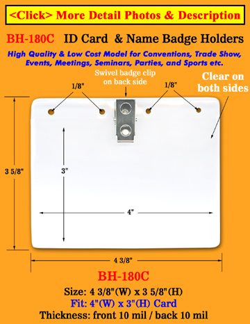 "Low Cost Clip-On ID Holder For 4""(W)x3""(H) Name Badges or ID cards"