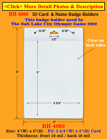 "The Most Popular Low Cost Credit Card Size Badge Holders: 3 1/2""(W)x2 1/2""(H) Horizontal"