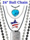 "Military Dog Tag Ball Chains: Wholesale 24"" Nickel & Black Nickel Color Metal ID Name Tag Lanyards"