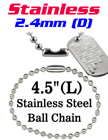 "Stainless Ball Chains - Retail Bag For Small Order -  2.4mm by 4.5"" Long LY-7024S-4.5/Bag-of-10Pcs"
