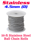 Stainless Ball Chain Spool - 4.5mm by 50 Ft LY-7045SR/Per-Spool