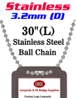 "Stainless Steel Ball Chains - 3.2mm by 30"" Long LY-7032S-30/Per-Piece"