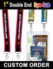 "1"" Big Promotional Lanyards With 2 Ends and Dye Sub Custom Printed LY-406-DA-Dye-Sub/Per-Piece"