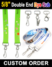 "5/8"" Custom Logo Two Ended Lanyards With Dye Sublimated Custom Imprint LY-404-DA-Dye-Sub/Per-Piece"