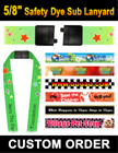 "5/8"" Custom Breakaway Lanyard with Dye Sub Customized Imprint LY-503-N-Dye-Sub/Per-Piece"