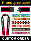 "1"" Neck Lanyards Breakaway Safety with Dye Sub Custom Printed Big Images LY-508-N-Dye-Sub/Per-Piece"
