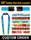 "3/8"" Safety Release Lanyards With Custom Dye Sublimated Imprint LY-403-N-Dye-Sub/Per-Piece"